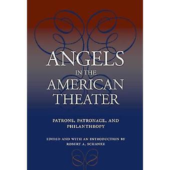 Anges dans l'American Theater - Patrons - mécénat et la philanthropie