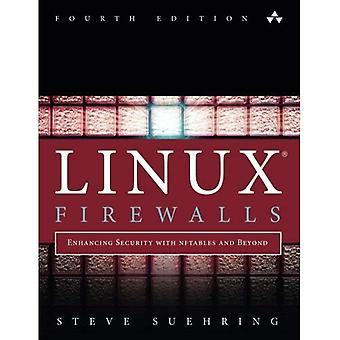 Linux Firewalls: Erhöhung der Sicherheit mit Nftables und darüber hinaus