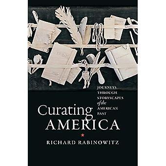 Curating Amerika: Reiser gjennom Storyscapes av amerikanske fortiden