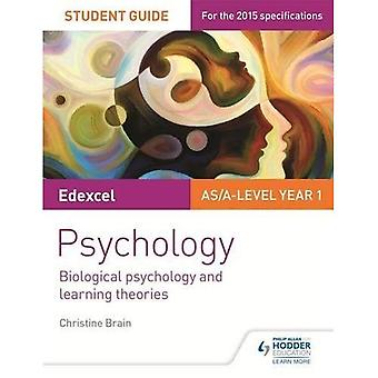 Edexcel Psychology Student Guide 2: Biological psychology and learning theories
