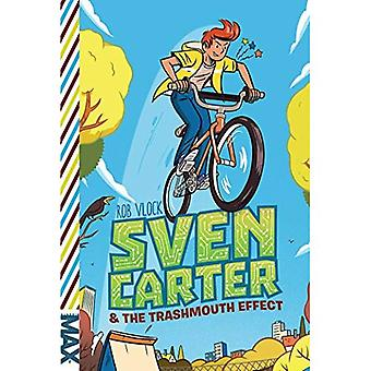 Sven Carter & the Trashmouth Effect (Max)