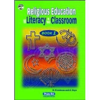 R.E. et l'alphabétisation à l'école: Bk.1