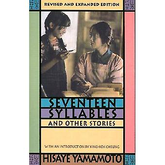 Seventeen Syllables and Other Stories by Yamamoto & Hisaye