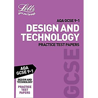 Grade 9-1 GCSE Design and Technology AQA Practice Test Papers (Letts