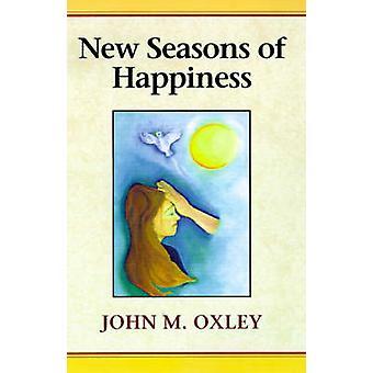 مواسم جديدة من السعادة بالبعد في نهاية المطاف للحياة من جانب أوكسلي & جون م.
