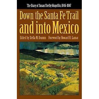 Langs de Santa Fe Trail en mexico in door Susan Shelby Magoffin