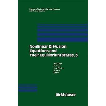 Niet-lineaire vergelijkingen van de diffusie en hun evenwicht Staten 3 procedure van een conferentie gehouden augustus 2029 1989 Gregynog Wales door Lloyd & N.G