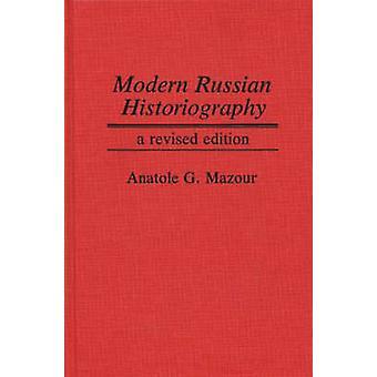 التاريخ الروسي الحديث بتنقيح الطبعة بواسطة مزور & أناتول غريغوري
