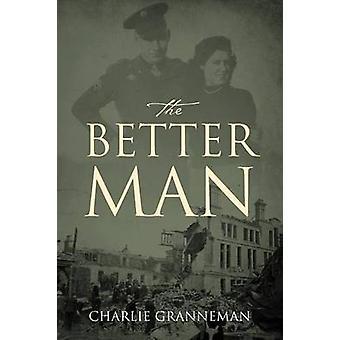 L'homme meilleur par Granneman & Charlie