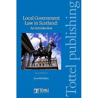 Lokale overheid recht in Soctland (2e herziene editie) door Jean McFadd