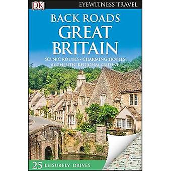 Back Roads Great Britain by Back Roads Great Britain - 9780241378878