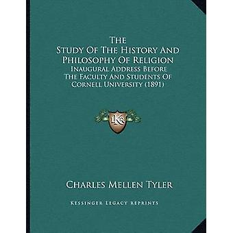 The Study of the History and Philosophy of Religion - Inaugural Addres