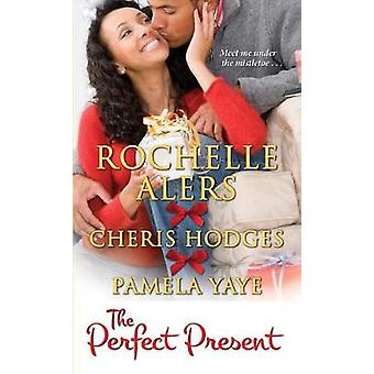 The Perfect Present by Rochelle Alers - 9781496710185 Book