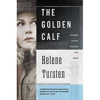 The Golden Calf by Helene Tursten - 9781616952983 Book