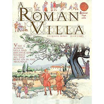 A Roman Villa by Jacqueline Morley - John James - 9781906714581 Book