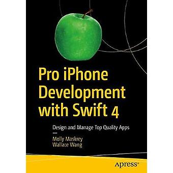Pro iPhone Development with Swift 4 - 9781484233801 Book