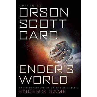 Ender's World - Fresh Perspectives on the SF Classic Ender's Game by O