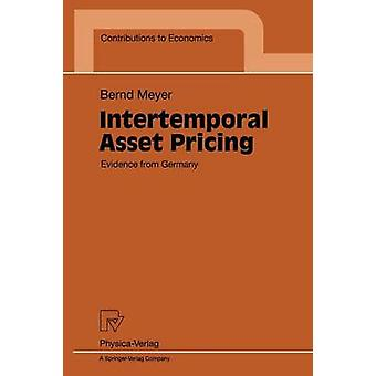 Intertemporal Asset Pricing  Evidence from Germany by Meyer & Bernd