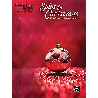 The Professional Pianist -- Solos for Christmas - 50 Advanced Arrangem