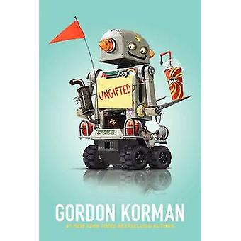 Ungifted by Gordon Korman - 9780061742675 Book