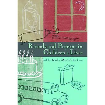 Ritualer och mönster i barnens liv av Kathy Jackson - 978029920