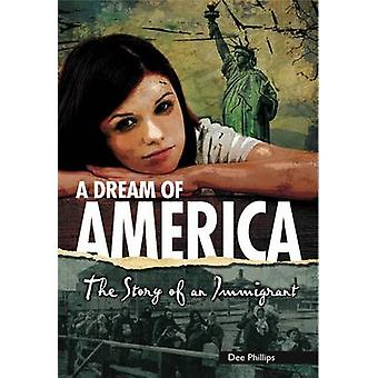 Yesterdays Voices A Dream of America The Story of an Immigrant door Dee Phillips