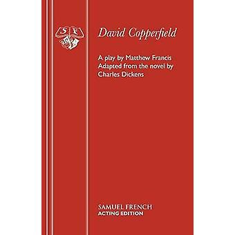 David Copperfield by Francis & Matthew