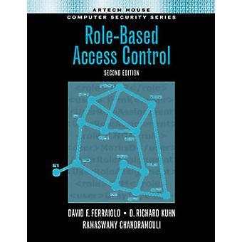 RoleBased Access Control 2nd edition by Ferraiolo & David F.