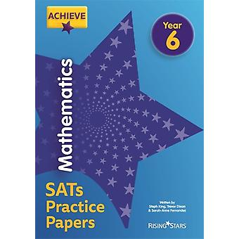 Achieve Mathematics SATs Practice Papers Year 6 by Steph King