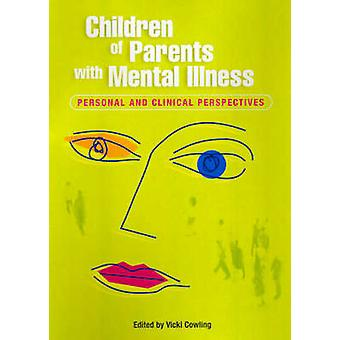 Children of Parents with Mental Illness 2 - Personal and Clinical Pers