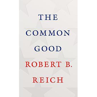 Det felles gode av Robert. B-riket