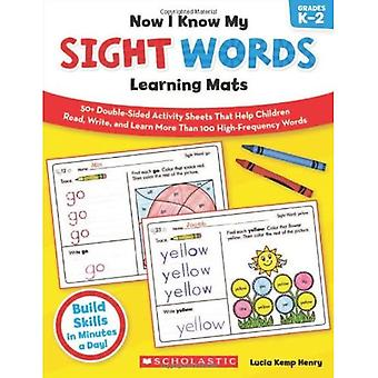 Now I Know My Sight Words Learning Mats, Grades K-2