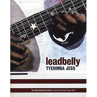 Leadbelly - Poems by Tyehimba Jess - 9780974635330 Book