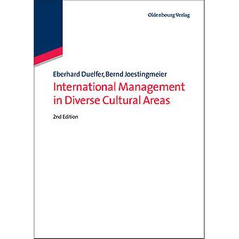 International Management in Diverse Cultural Areas by Dlfer & Eberhard