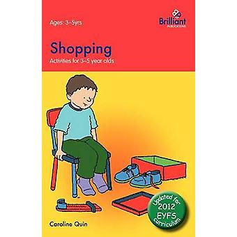 Shopping Activities for 35 Year Olds  2nd Edition by Quin & Caroline