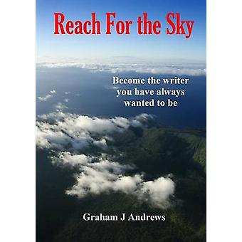 Reach For the Sky by Andrews & Graham