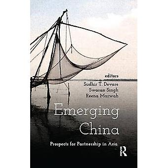 Emerging China  Prospects of Partnership in Asia by Devare & Sudhir T.