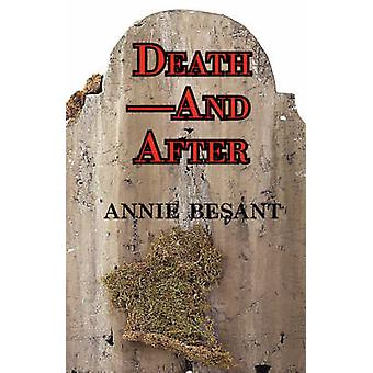 DeathAnd After by Besant & Annie Wood