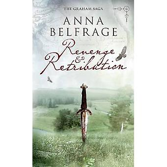 Revenge and Retribution by Belfrage & Anna