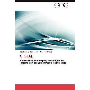 Sigeq. by Hern Ndez & Yoedusvany