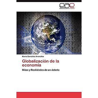 Globalizacin de la economa par Gonzlez Arencibia Mario