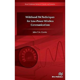 Wideband FM Techniques for LowPower Wireless Communications by Gerrits & John