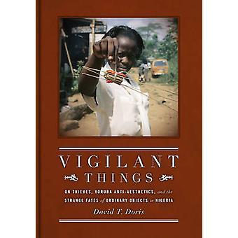 Cosas Vigilantes - En Ladrones - Yoruba Antiestética - y el Estrangulado