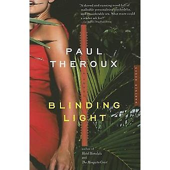 Blinding Light by Paul Theroux - 9780618711963 Book
