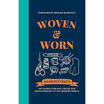 Woven & Worn - The search for well-being and sustainability in the