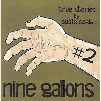 Nine Gallons #2 by Susie Cagle - 9781934620878 Book