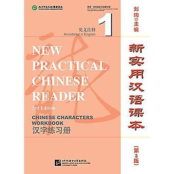 New Practical Chinese Reader vol.1 - Chinese Characters Workbook by L