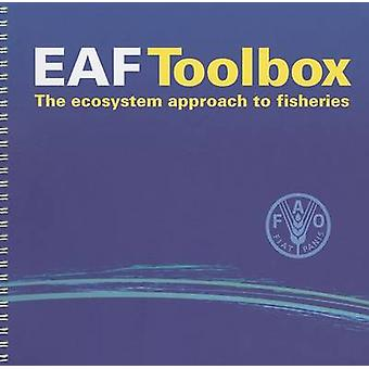 EAF Toolbox - The Ecosystem Approach to Fisheries by Food and Agricult
