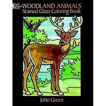 Woodland Animals Stained Glass Coloring Book by John Green - 97804862