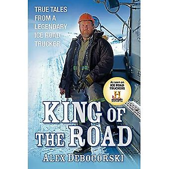 Kuningas tien: True Tales from legendaarinen jäätie rekkakuski